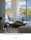 Belgian Masters in Contemporary Architecture and Interior Design Book