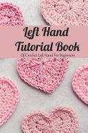 Left Hand Tutorial Book