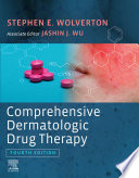 """Comprehensive Dermatologic Drug Therapy E-Book"" by Stephen E. Wolverton, Jashin J. Wu"