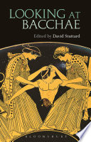 Looking at Bacchae Book PDF