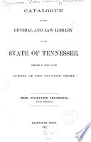 Catalogue of the General and Law Library of the State of Tennessee