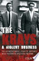 The Krays A Violent Business