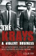 The Krays: A Violent Business