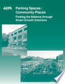 Parking Spaces Community Places Finding The Balance Through Smart Growth Solutions  Book PDF