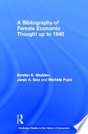 A Bibliography of Female Economic Thought to 1940