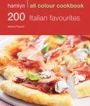 Hamlyn All Colour Cookery  200 Italian Favourites