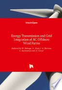 Energy Transmission and Grid Integration of AC Offshore Wind Farms Book