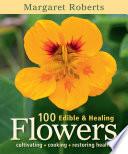 100 Edible   Healing Flowers Book PDF