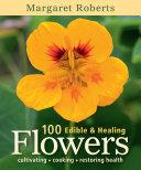 100 Edible   Healing Flowers