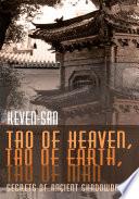 Tao Of Heaven Tao Of Earth Tao Of Man