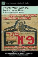 Twenty Years with the Jewish Labor Bund