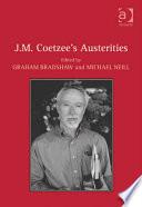 J M Coetzee S Austerities