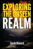 Exploring The Unseen Realm