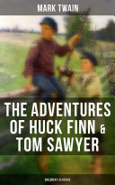 Pdf The Adventures of Huck Finn & Tom Sawyer (Children's Classics)