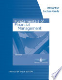 Interactive Lecture Guide for Brigham/Houston's Fundamentals of Financial Management, Concise Edition, 7th