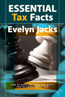 Essential Tax Facts  How to Make the Right Tax Moves and Be Audit Proof  Too