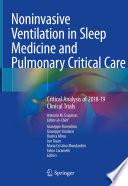 Noninvasive Ventilation in Sleep Medicine and Pulmonary Critical Care
