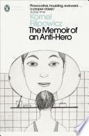 The Memoir of an Anti Hero