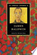 The Cambridge Companion to James Baldwin Book