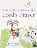 Teaching The Message Of The Lord S Prayer
