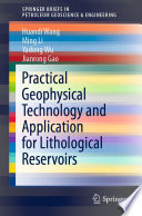 Practical Geophysical Technology and Application for Lithological Reservoirs