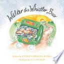 Walter the Whistler Bear
