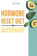 HORMONE RESET DIET AND AUTOPHAGY