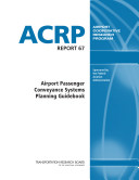 Airport Passenger Conveyance Systems Planning Guidebook