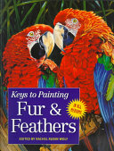 link to Keys to painting : fur & feathers in the TCC library catalog