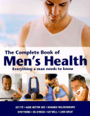 The Complete Book of Men s Health