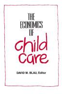 Economics of Child Care Book