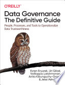 Data Governance  The Definitive Guide