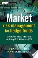 Market Risk Management for Hedge Funds
