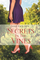 Secrets in the Vines