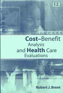 Cost Benefit Analysis And Health Care Evaluations