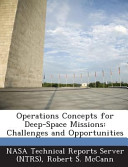 Operations Concepts For Deep Space Missions Book PDF