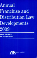 Annual Franchise and Distribution Law Developments 2009