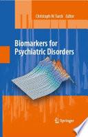 Biomarkers For Psychiatric Disorders Book PDF