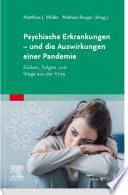 Psyche und psychische Erkrankungen in der Pandemie