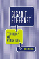 Gigabit Ethernet Technology and Applications