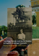 Teaching History and Social Studies to English Language Learners
