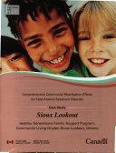 Sioux Lookout, Programme de Soutien Familial Healthy Generations, Community Living Dryden-Sioux Lookout, Ontario