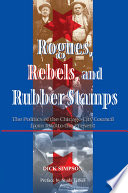 Rogues Rebels And Rubber Stamps