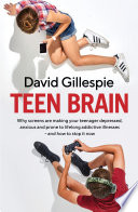 """""""Teen Brain"""" by David Gillespie"""