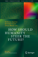 How Should Humanity Steer the Future? Pdf/ePub eBook