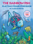 The Rainbow Fish Playtime Sticker Storybook Book PDF