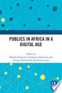 Publics in Africa in a Digital Age