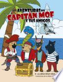Las Aventuras del Capit N Mof y Sus Amigos Book PDF