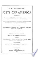 Local and National Poets of America with Interesting Biographical Sketches and Choice Selections from Over One Thousand Living American Poets