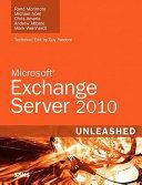 Microsoft Exchange Server 2010 Unleashed
